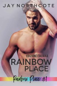 Book cover for Rainbow Place Edizione Italiana by Jay Northcote