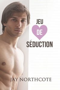 Book cover for Jeu de Seduction by Jay Northcote