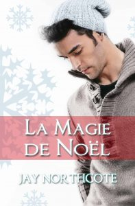 Book cover for La Magie de Noel by Jay Northcote