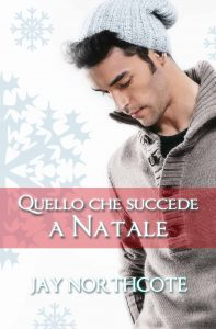 Book cover for Quello che Succede a Natale by Jay Northcote