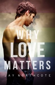 Book cover for Why Love Matters by Jay Northcote