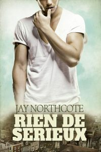 Book cover for Rien de Serieux by Jay Northcote