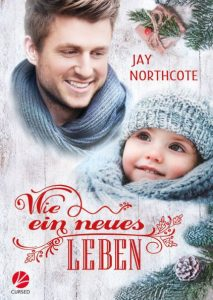 Book cover for Wie ein Neues Leben by Jay Northcote